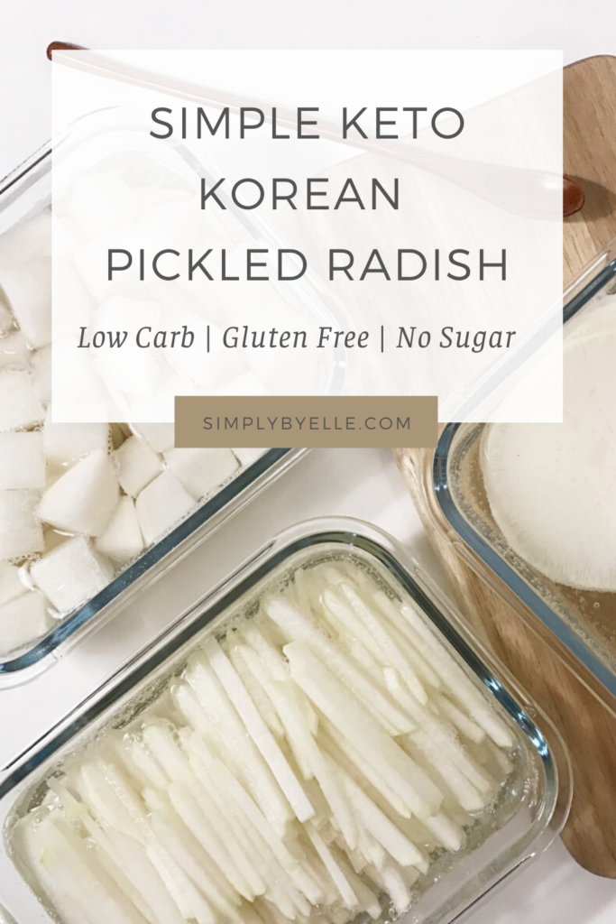 3 Ways To Make Quick Keto Korean Pickled Radish Simply By Elle